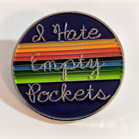 Enamel Pin - Empty Pockets