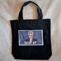 Quote Tote - Shut Up