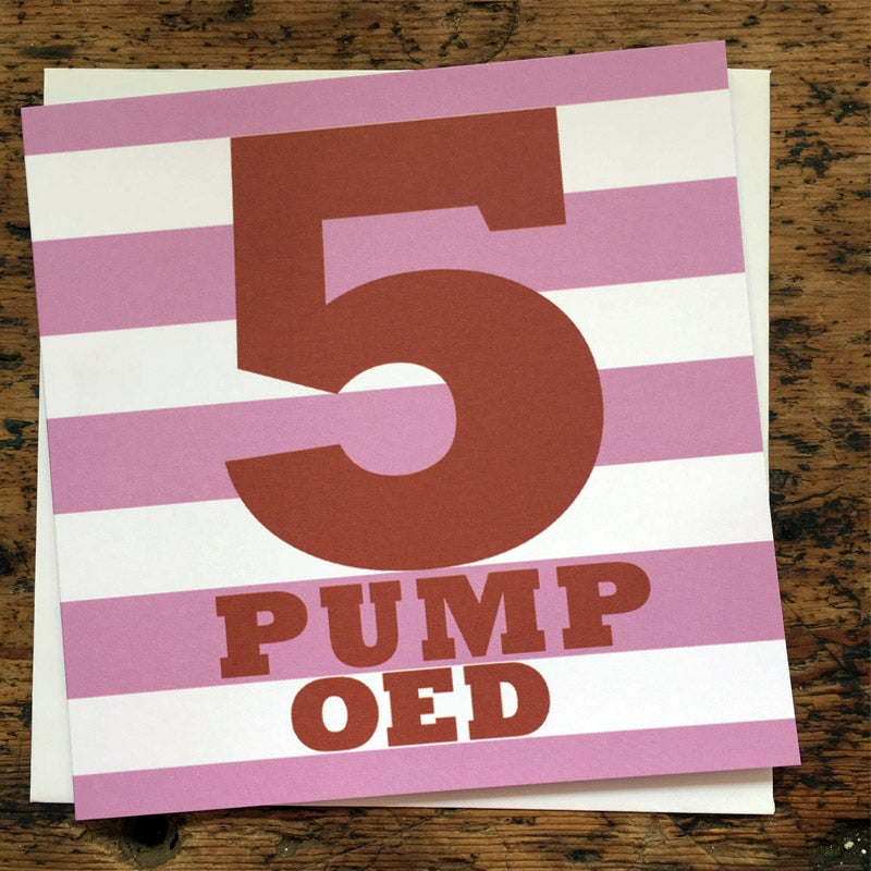 5 oed birthday card - pink