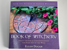 Load image into Gallery viewer, Book of Witchery by Ellen Dugan