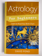 Load image into Gallery viewer, Astrology for Beginners