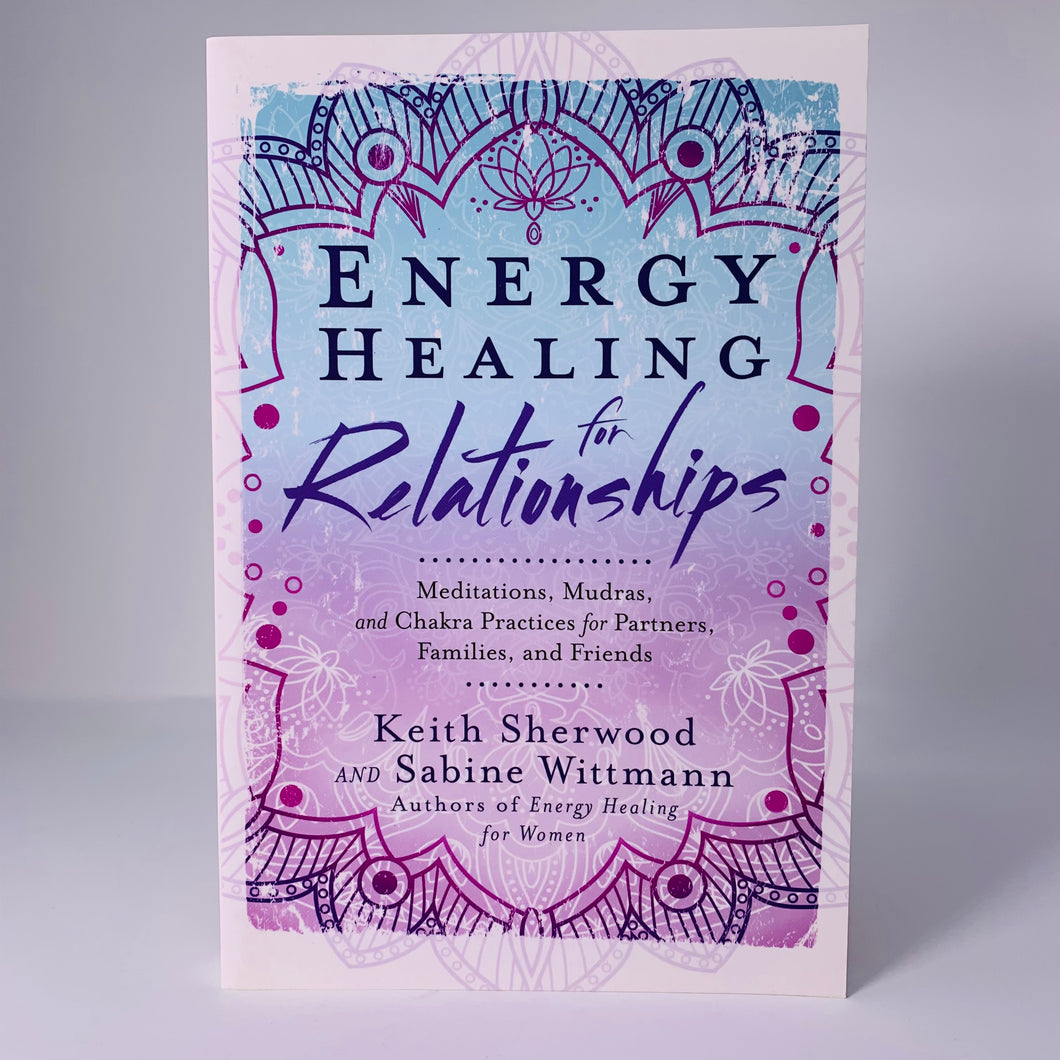 Energy Healing for Relationships by