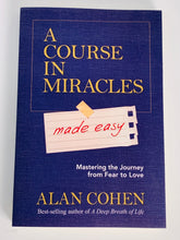 Load image into Gallery viewer, A Course in Miracles Made Easy by Alan Cohen