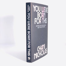 Load image into Gallery viewer, You Were Born For This by Chani Nicholas (Hardcover)