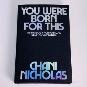You Were Born For This by Chani Nicholas (Hardcover)