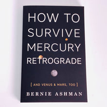 Load image into Gallery viewer, How to Survive Mercury Retrograde