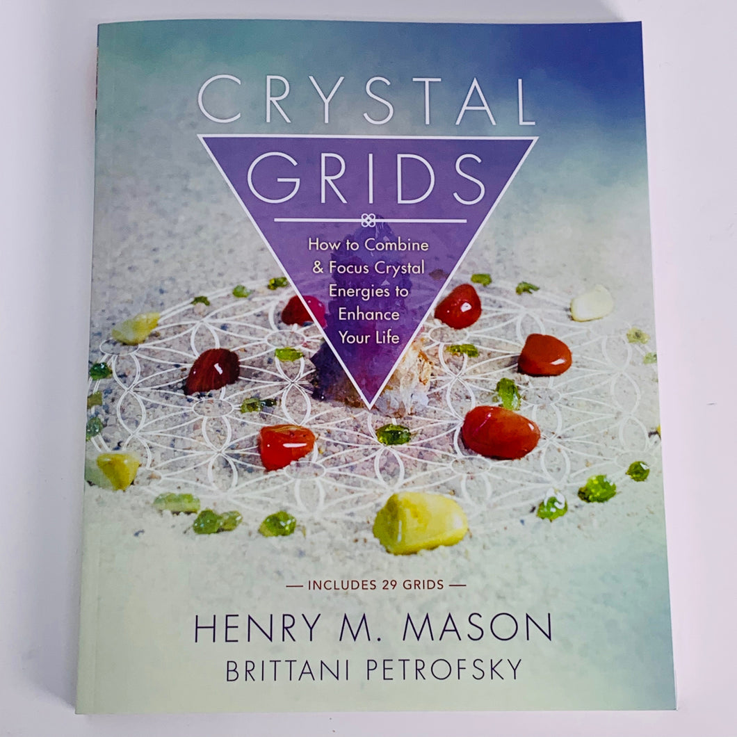 Crystal Grids by Henry M Mason