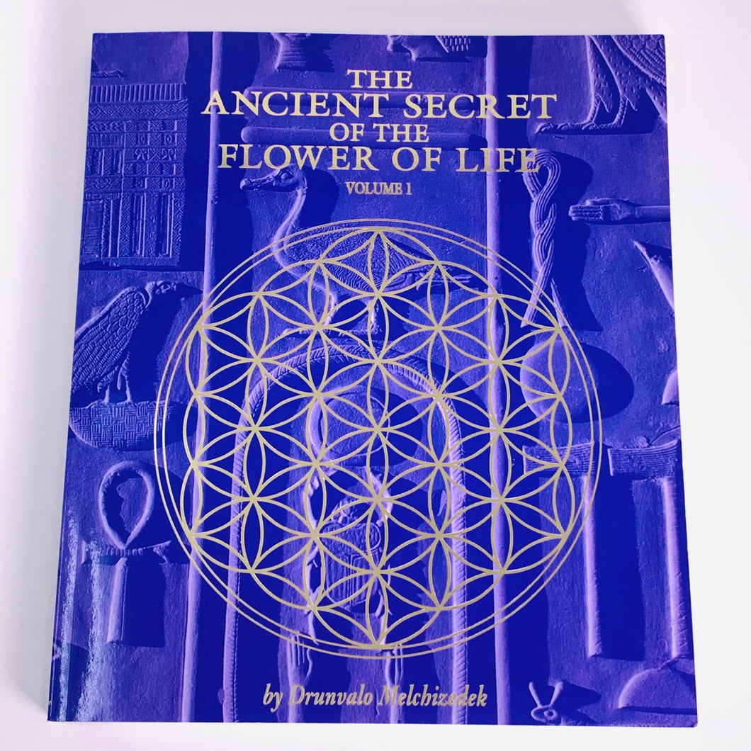 The Ancient Secret of the Flower of Life Vol 1