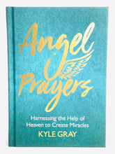 Load image into Gallery viewer, Angel Prayers (hardcover) by Kyle Gray