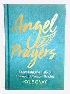 Angel Prayers (hardcover) by Kyle Gray