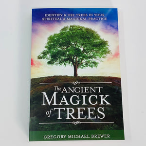 The Ancient Magick of Trees