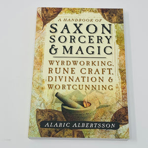 Handbook of Saxon Sorcery & Magic