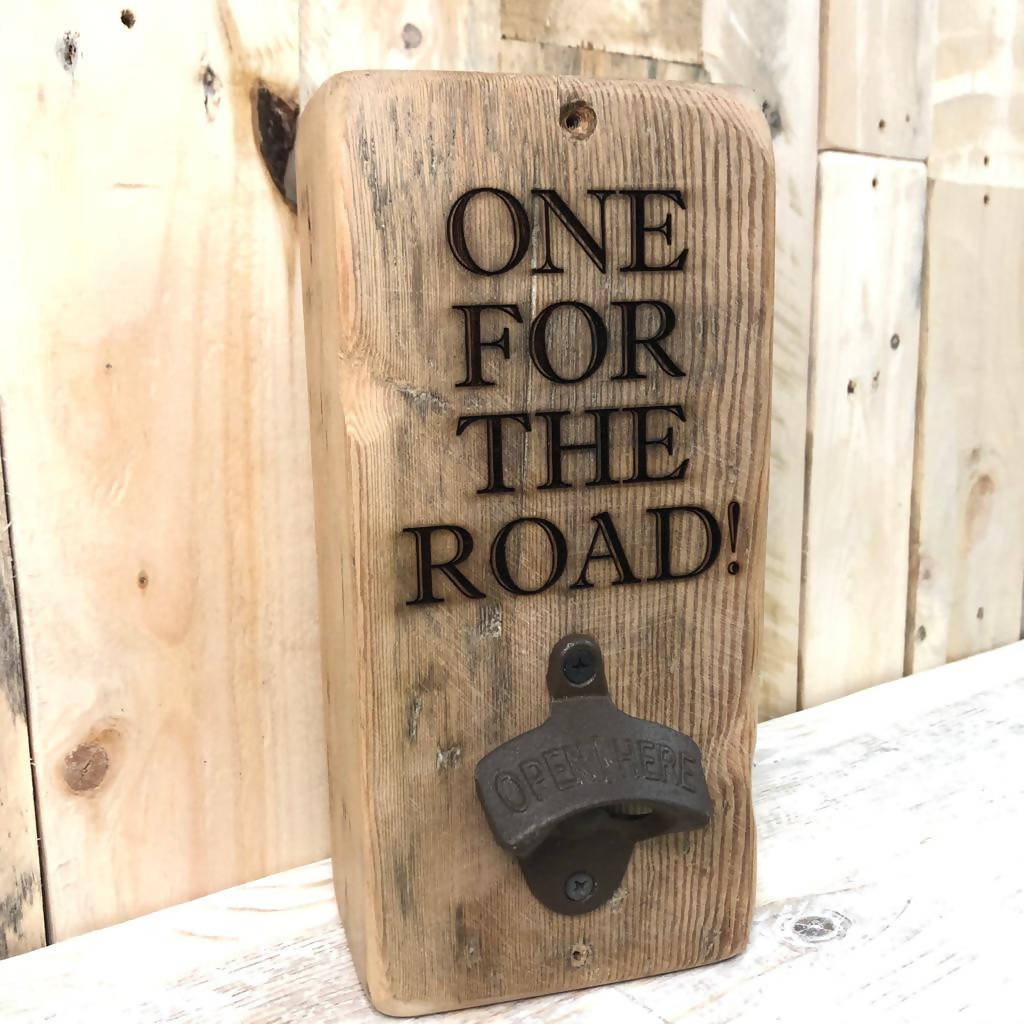 One for the Road - Reclaimed Wood, Wall Mounted Bottle Opener