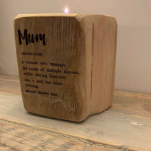 Load image into Gallery viewer, Mum Definition - Reclaimed wood tealight holder