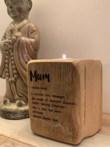 Mum Definition - Reclaimed wood tealight holder