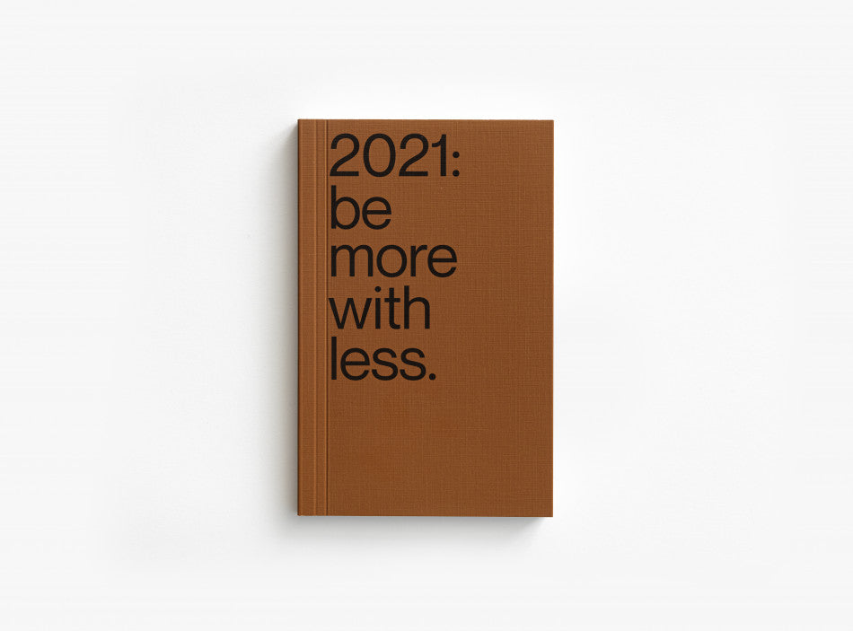 2021 Planner / be more with less