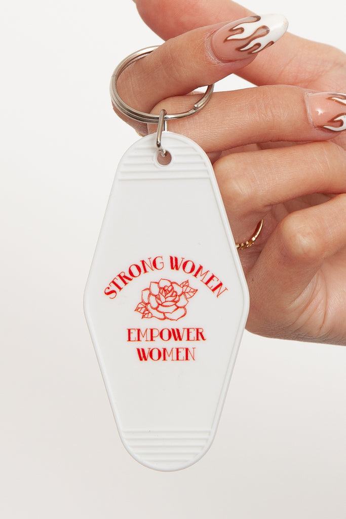 Strong Women Empower Women Keychain