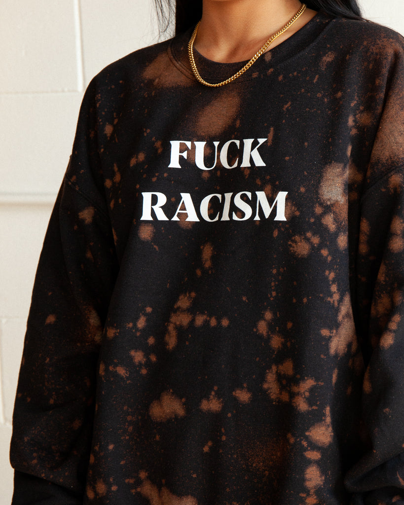 Custom Sweatshirt - Fuck Racism Pullover - Black - REBEL SOUL COLLECTIVE FEMINIST GRAPHIC TEES