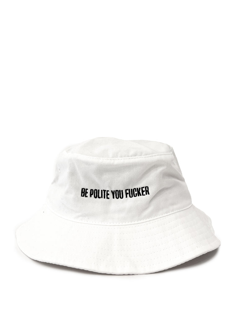Be Polite Bucket Hat