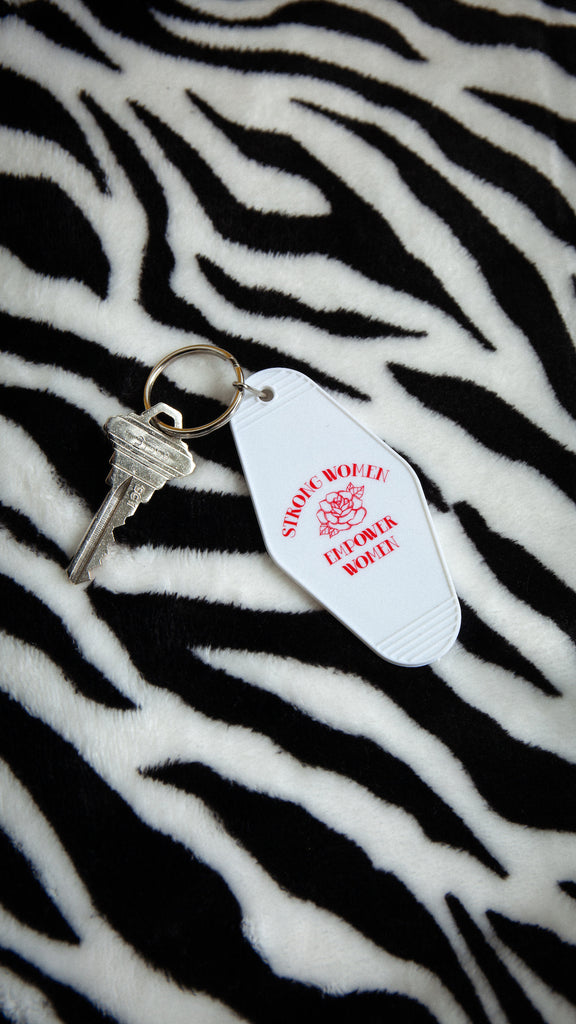 Strong Women Empower Women Keychain - REBEL SOUL COLLECTIVE FEMINIST GRAPHIC TEES