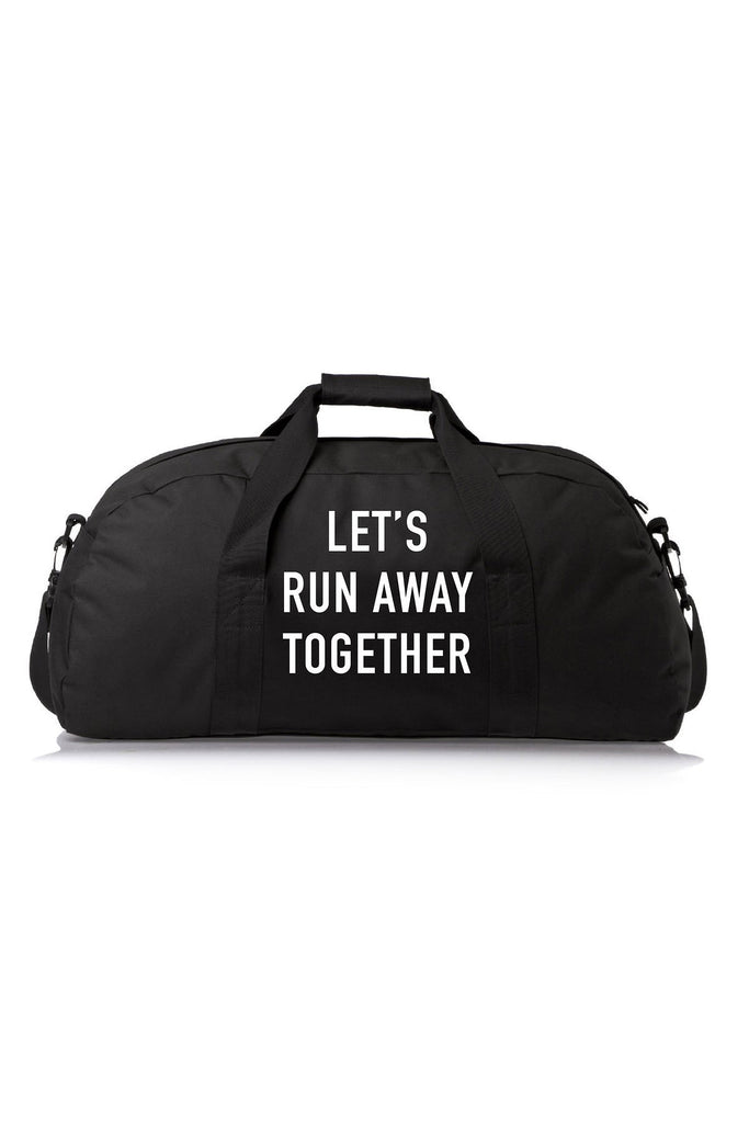 Run Away Duffle Bag - REBEL SOUL COLLECTIVE FEMINIST GRAPHIC TEES