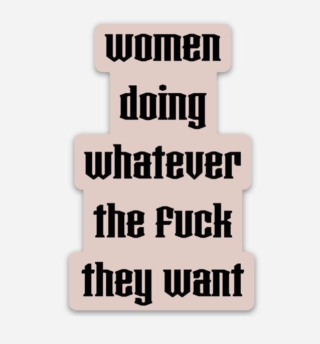 WDWTW Sticker - REBEL SOUL COLLECTIVE FEMINIST GRAPHIC TEES