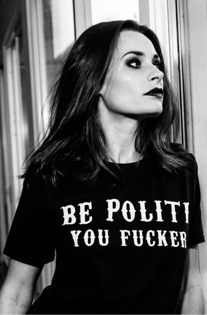 Be Polite Tee - REBEL SOUL COLLECTIVE
