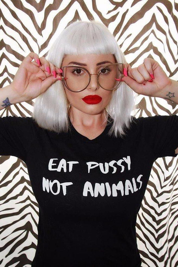 Eat Pussy Not Animals Tee - REBEL SOUL COLLECTIVE FEMINIST GRAPHIC TEES