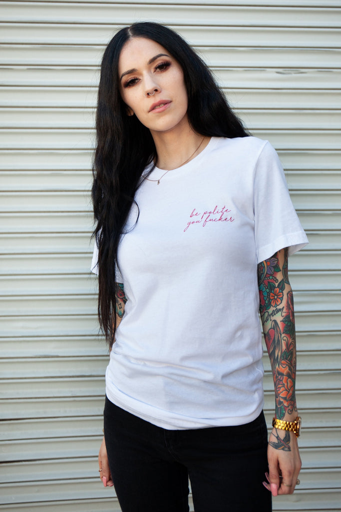 Be Polite Tee II - REBEL SOUL COLLECTIVE FEMINIST GRAPHIC TEES