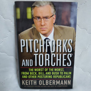 Books, Pitchforks and Torches by Keith Olbermann