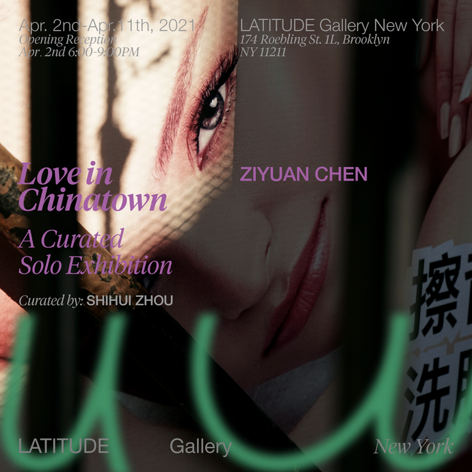 ZIYUAN CHEN: Love in Chinatown