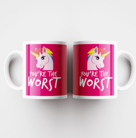 You're The Worst - Unicorn Mug