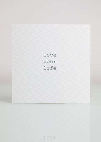Postcard - Love Your Life