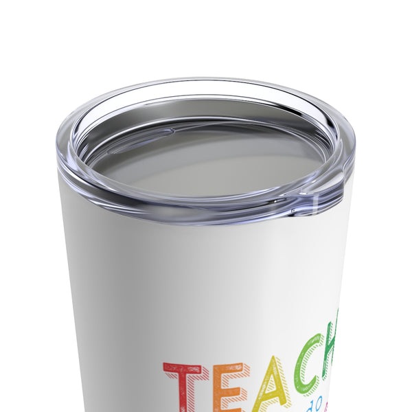 Teachers Can Do Virtually Anything Tumbler 20oz