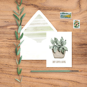 "Fun notecard says ""Don't Stop Be-Leafing!"" and features a watercolor houseplant and pretty lined envelope."