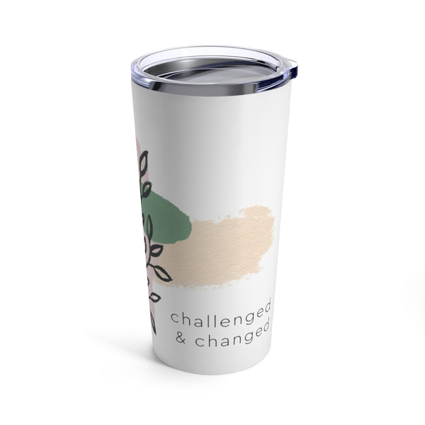 Challenged & Changed 20 oz Tumbler