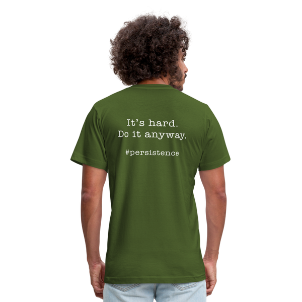 It's Hard.  Do it Anyway.  Unisex Jersey Tee. - olive