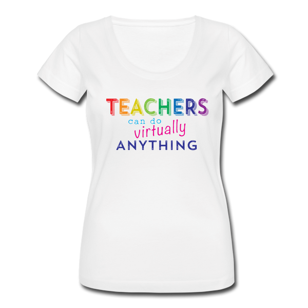 Teachers Can Do Virtually Anything Women's Scoop Neck Tee - white
