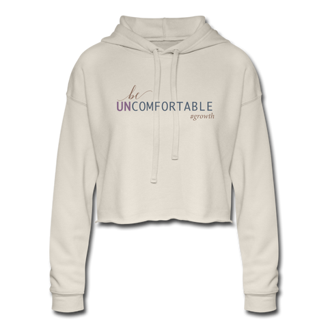 Be Uncomfortable Women's Cropped Hoodie - dust