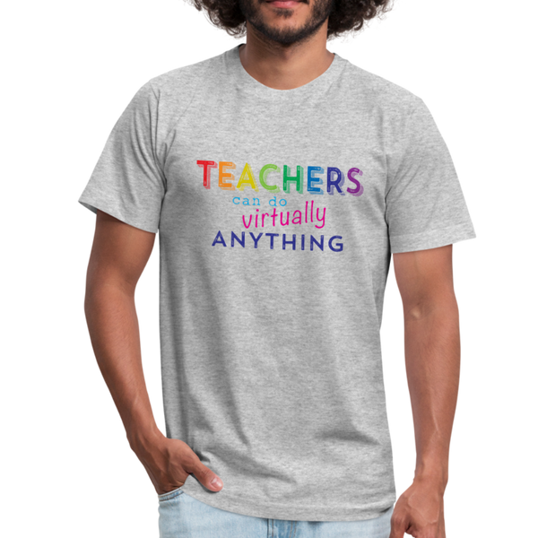 Teachers Can Do Virtually Anything Unisex Jersey Short Sleeved Tee - heather gray
