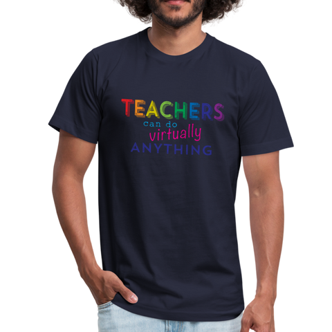 Teachers Can Do Virtually Anything Unisex Jersey Short Sleeved Tee - navy