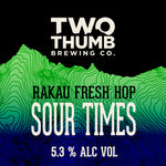 Sour Times Fresh Hop Edition