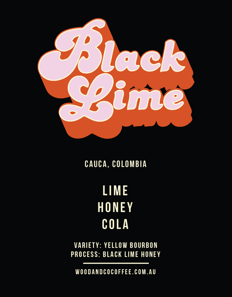 Wood and Co - Black Lime Honey, Colombia