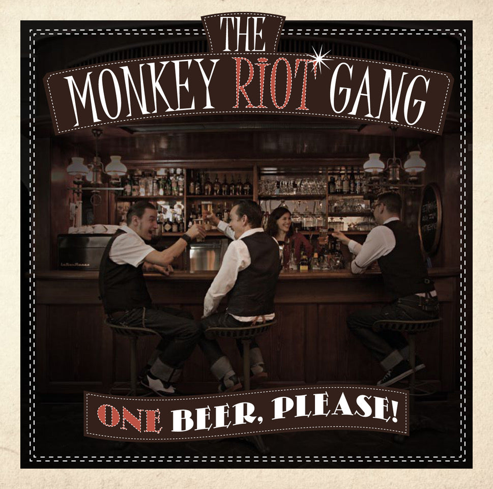 The Monkey Riot Gang - One beer, please!