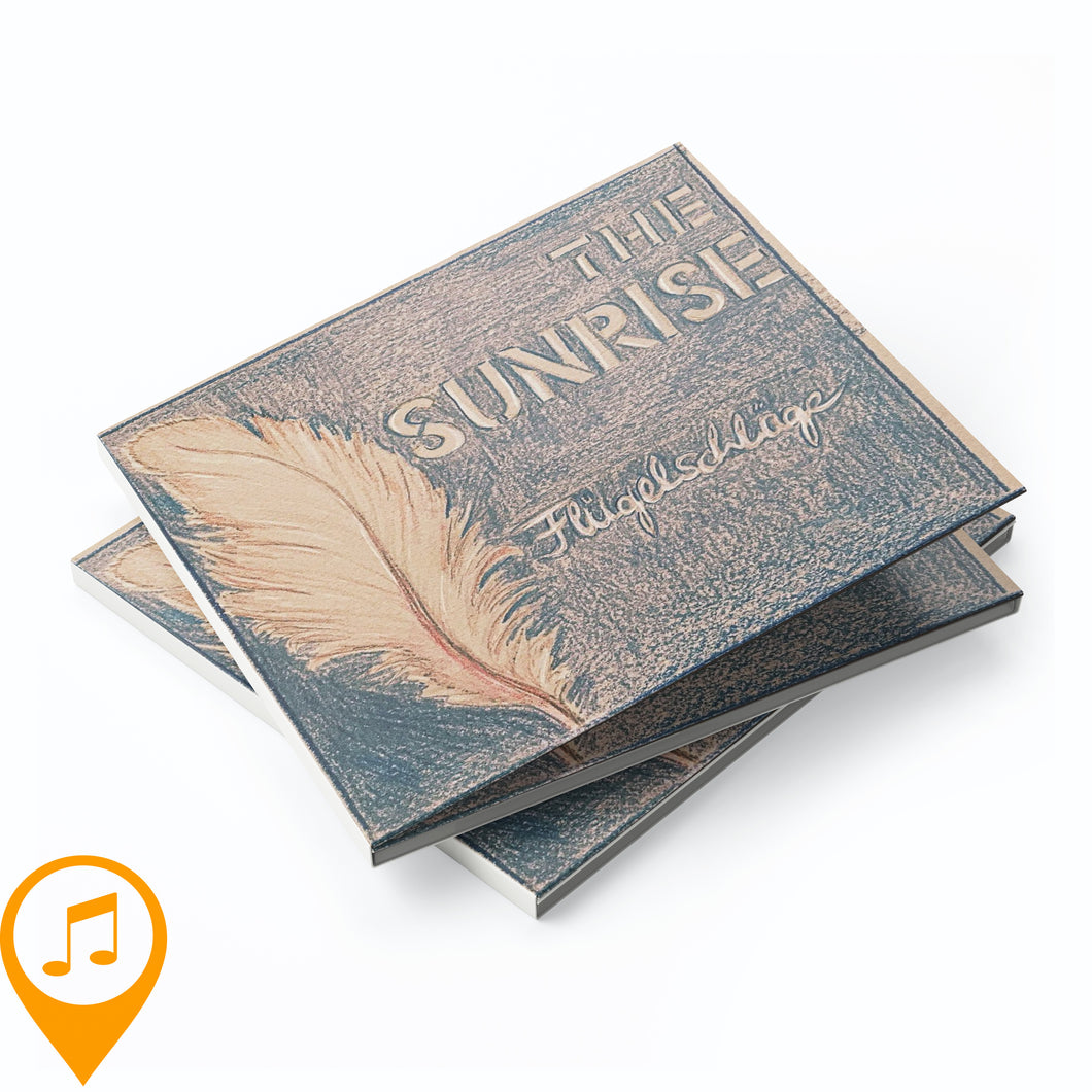 The Sunrise (Songs by Moni & Mark) - Flügelschläge (CD)