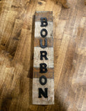 Bourbon Barrel Stave Sign