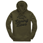 Staying Home Saving Lives Hoodie