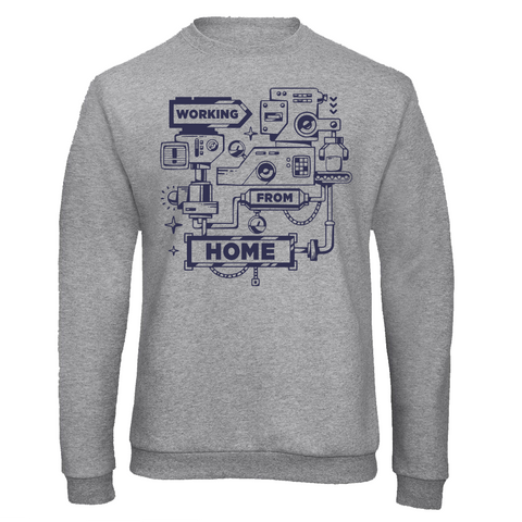 Working From Home Machine Sweatshirt