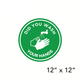 """Did You Wash Your Hands?"" Green Filled Circle (Floor Decal) [101-01/102-01]"