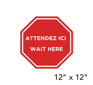 """WAIT HERE"" Bilingual Stop Sign Shape (Floor Decal) [103-08]"